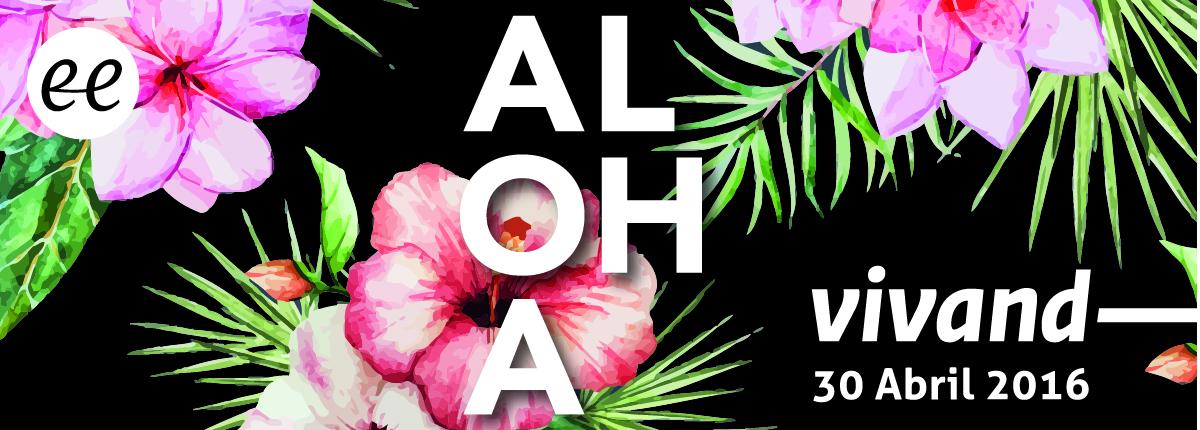 Aquest dissabte 30 d'abril us esperem a Aloha Vivand!
